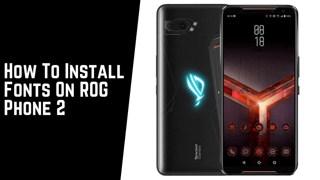 Fonts On ROG Phone 2