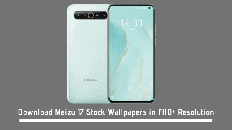 Download Meizu 17 Stock Wallpapers in FHD+ Resolution