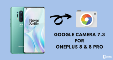 Google Camera For OnePlus 8 & 8 Pro