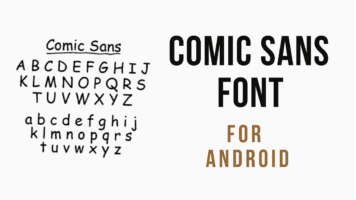 Comic Sans Font On Android