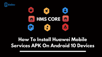 Huawei Mobile Services APK On Android 10