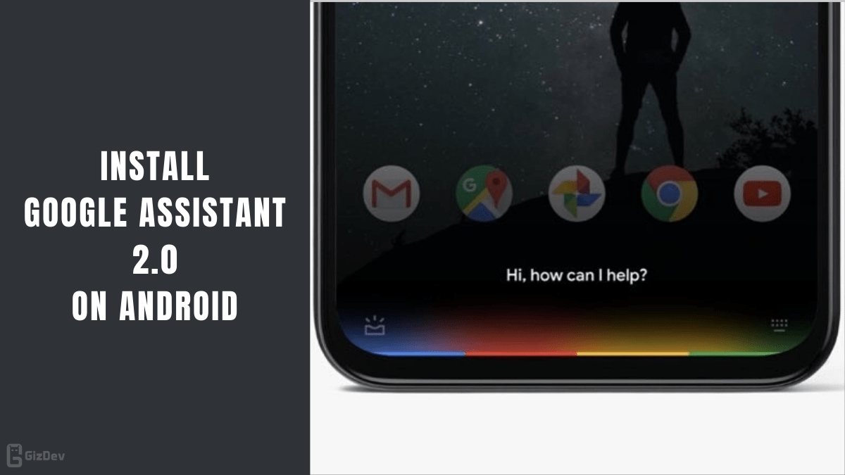Google Assistant 2.0 on Android Device