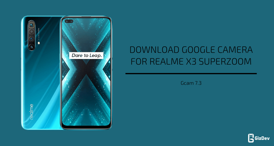 Google Camera For Realme X3 SuperZoom