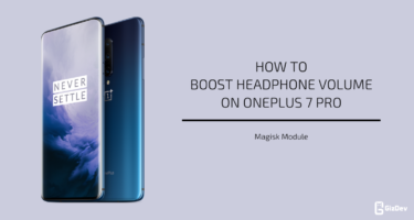 Boost Headphone Volume On OnePlus 7 Pro