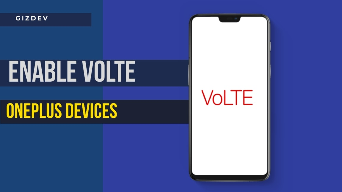 How to Enable VoLTE on The OnePlus Devices