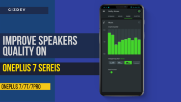 How to improve Speakers Quality on OnePlus 7
