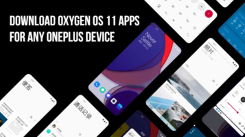 Download Oxygen OS 11 apps based on Android 11 for Any OnePlus device