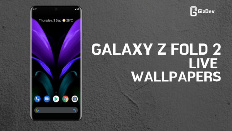 Download Samsung Galaxy Z Fold 2 Live Wallpapers Video Files