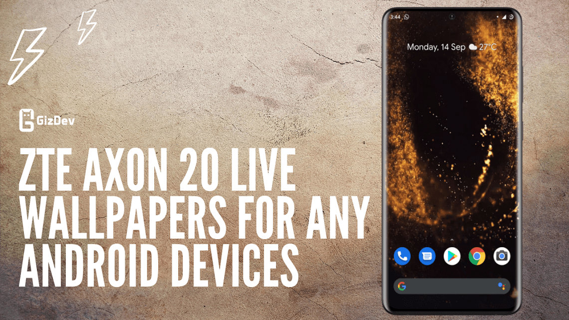 Download ZTE Axon 20 Live Wallpapers For Any Android Devices