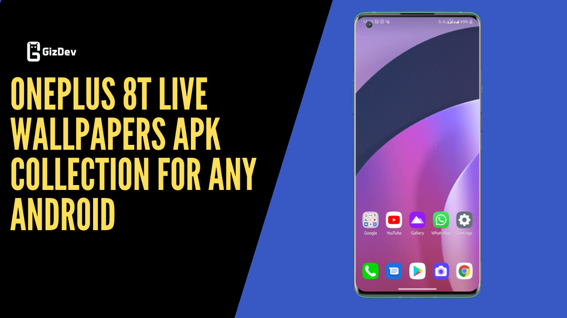 OnePlus 8T Live Wallpapers APK Collection For Any Android