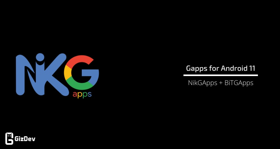 Download Gapps for Android 11
