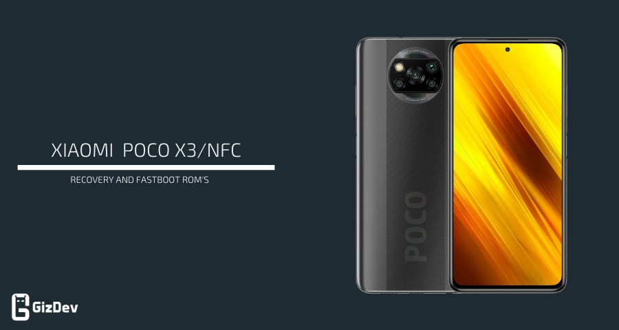 POCO X3 Firmware Recovery and Fastboot Rom's