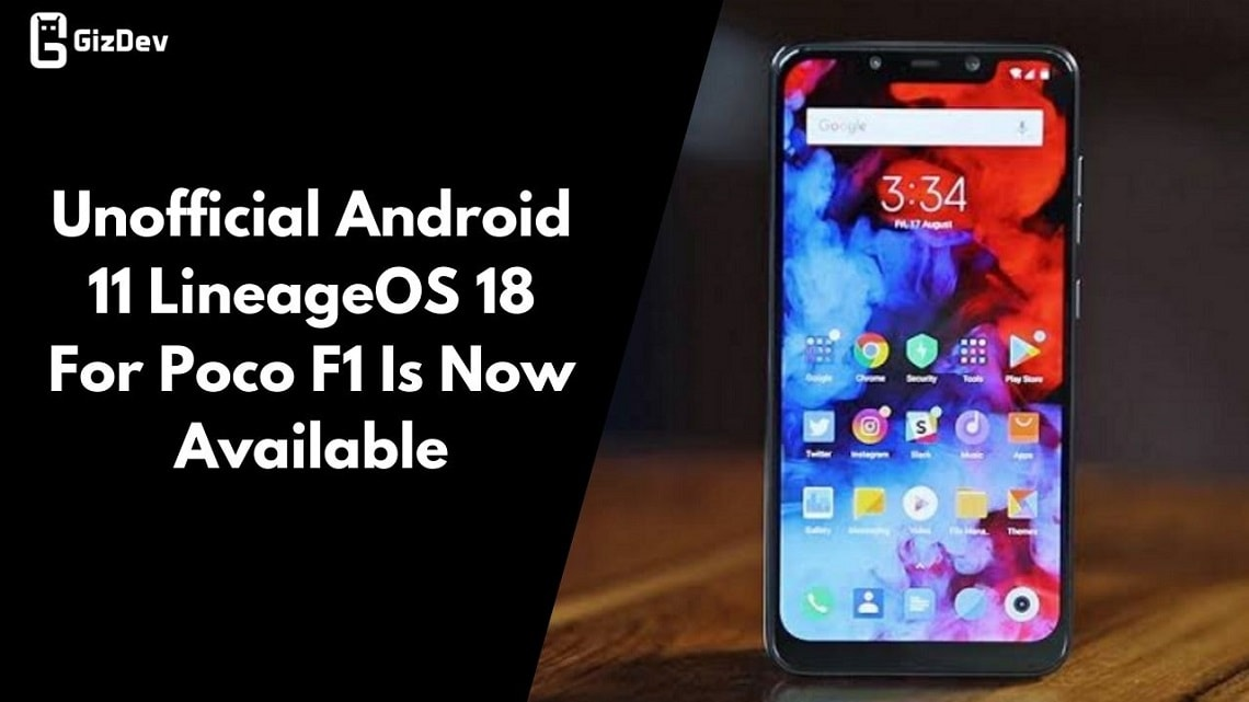 Unofficial Android 11 LineageOS 18 For Poco F1 Is Now Available