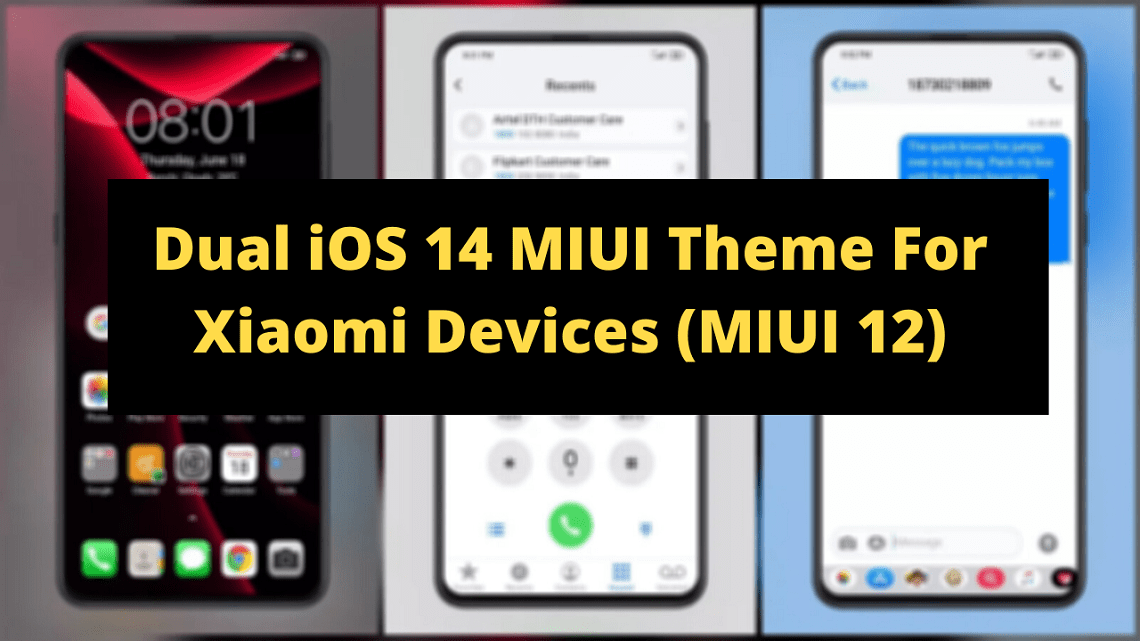 Download Dual iOS 14 MIUI Theme For Xiaomi Devices (MIUI 12)