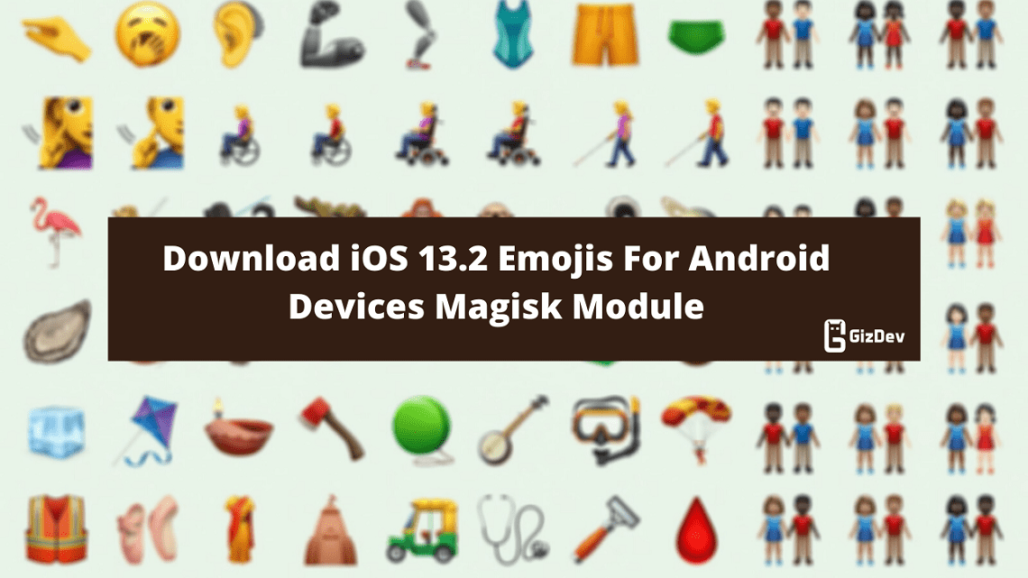Download iOS 13.2 Emojis For Android Devices