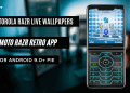 Motorola Razr Live Wallpapers APK, Moto Razr Retro App For Android