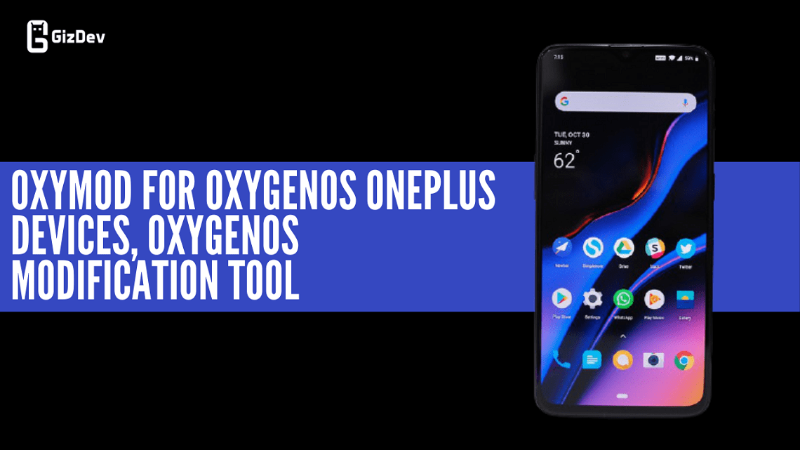 OxyMod For OxygenOS OnePlus Devices, OxygenOS Modification Tool