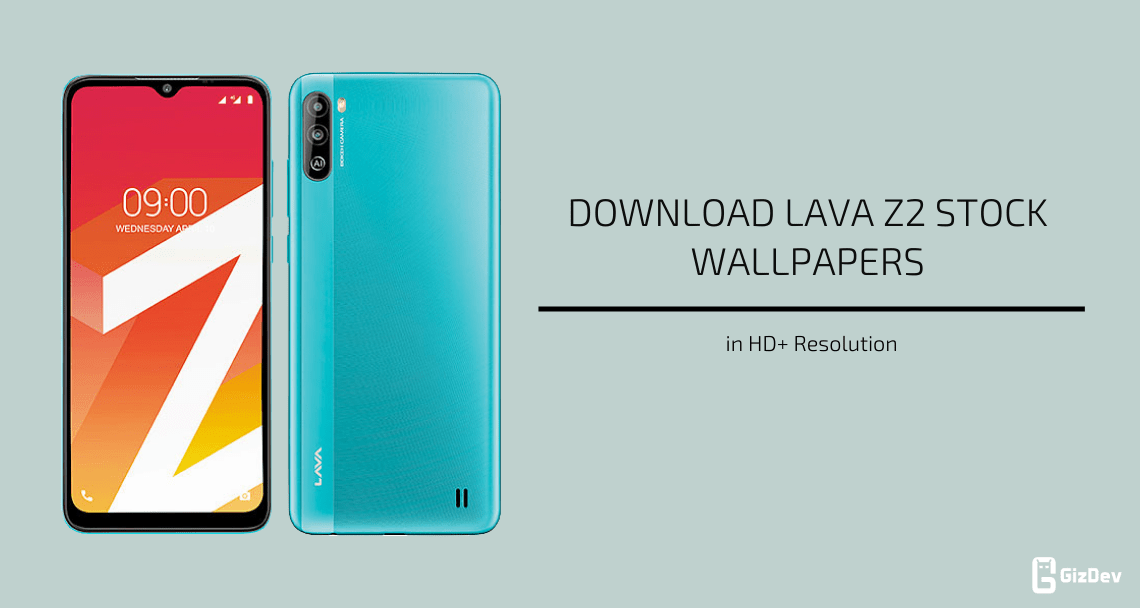 Lava Z2 Stock Wallpapers