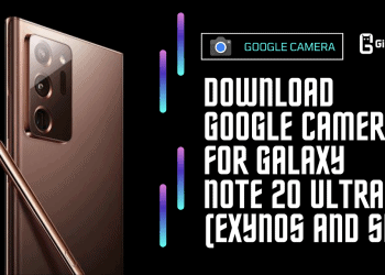 Download Google Camera For Galaxy Note 20 Ultra (Exynos and SD)