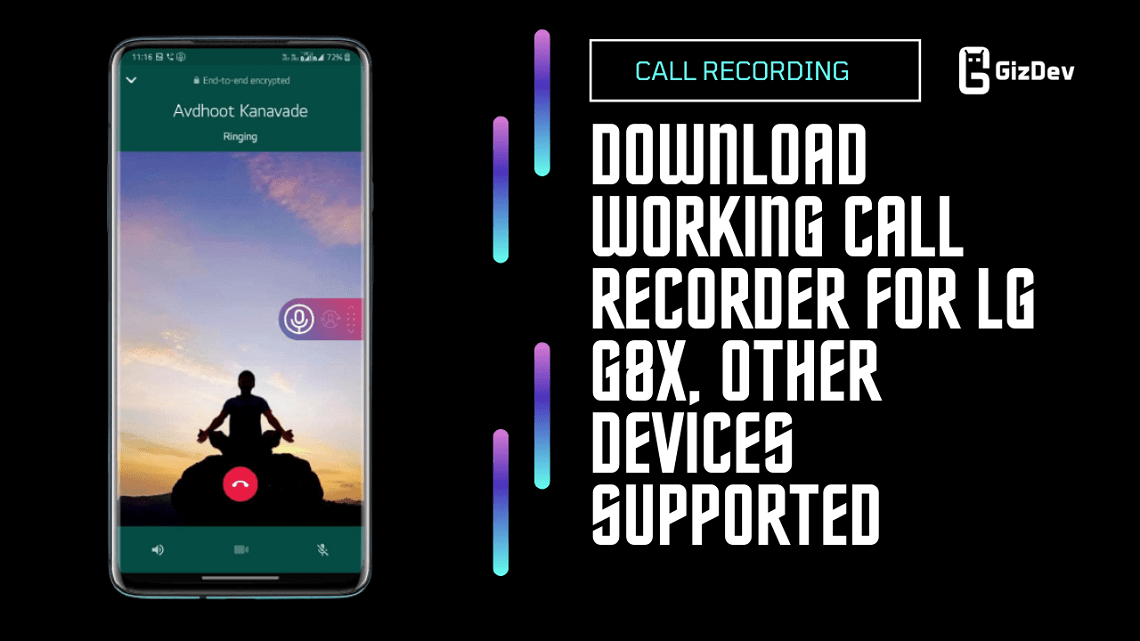 Download Working Call Recorder For LG G8X, Other Devices Supported