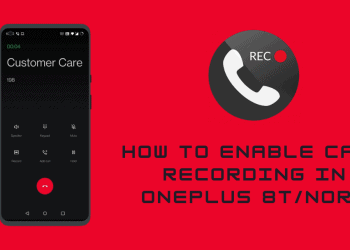 Enable Call Recording In OnePlus 8T