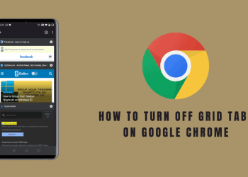 How To Turn Off Grid Tabs And Tab Groups On Google Chrome