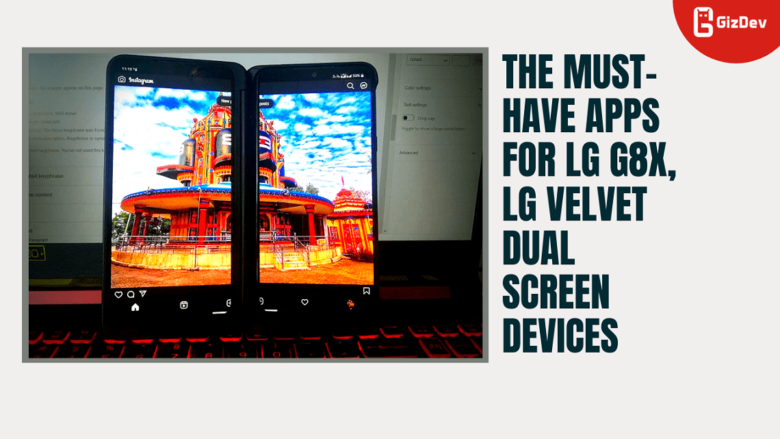 The must-have Apps For LG G8X, LG Velvet Dual Screen Devices