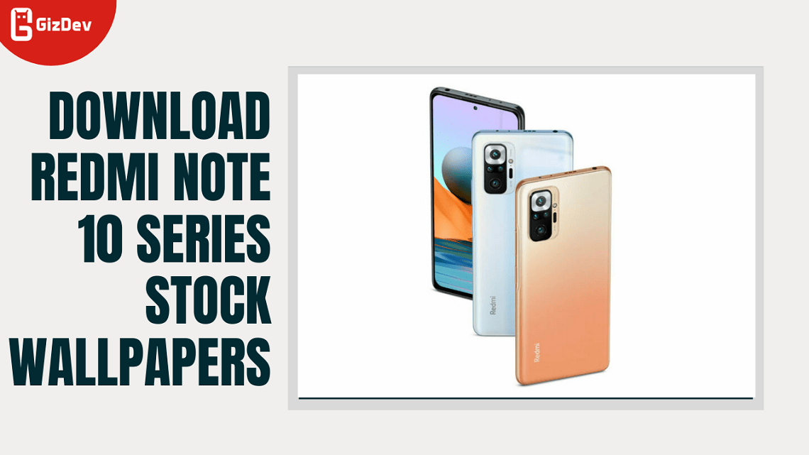 Download Redmi Note 10 Series Stock Wallpapers
