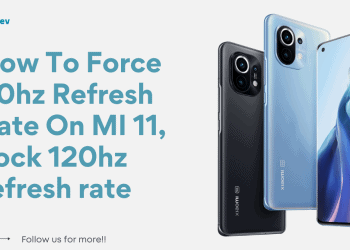 How To Force 90hz Refresh Rate On MI 11, Lock 120hz refresh rate