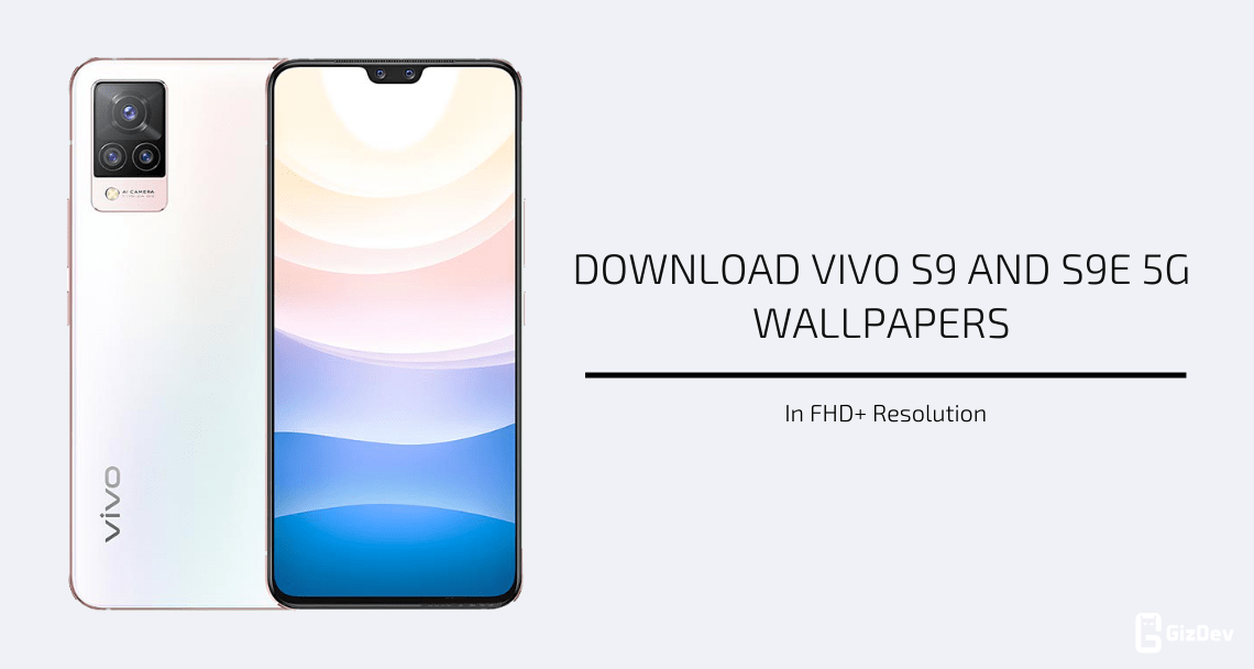 Vivo S9 and S9e 5G Stock Wallpapers