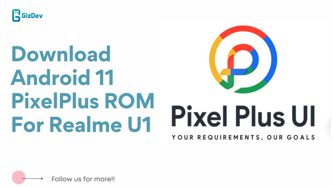 Download Android 11 PixelPlus ROM For Realme U1