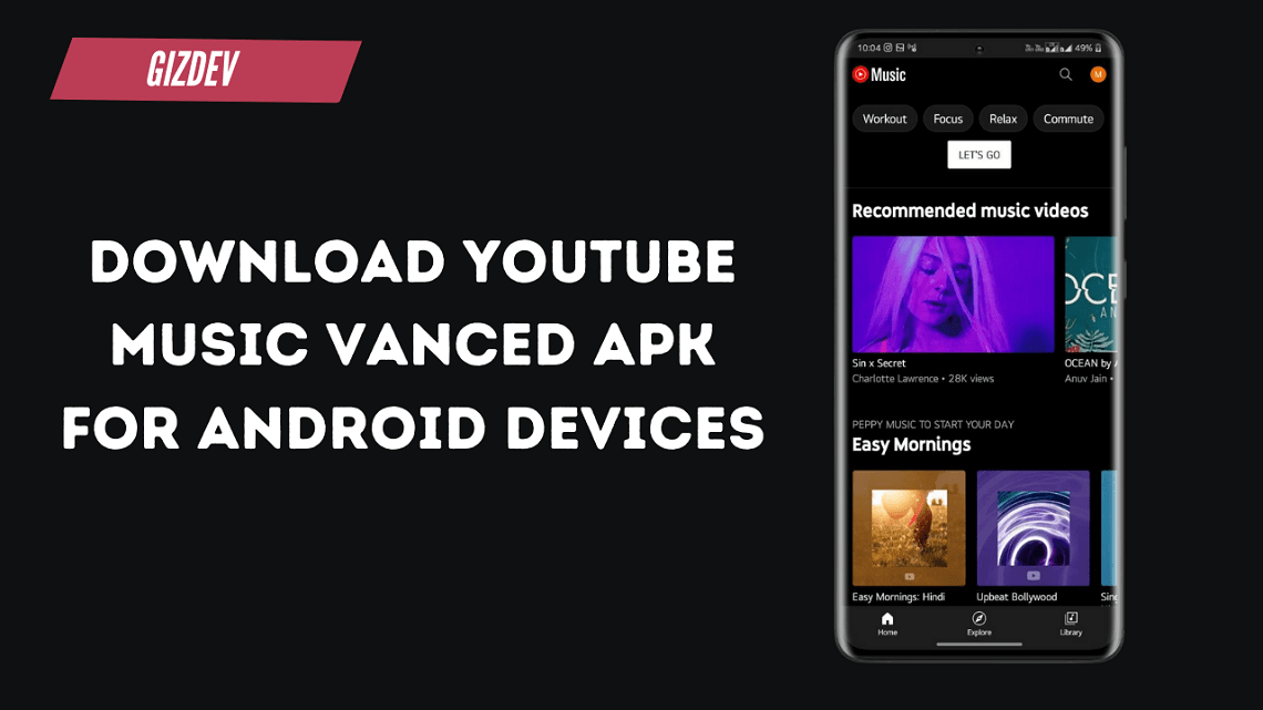 Download YouTube Music Vanced APK For Android Devices