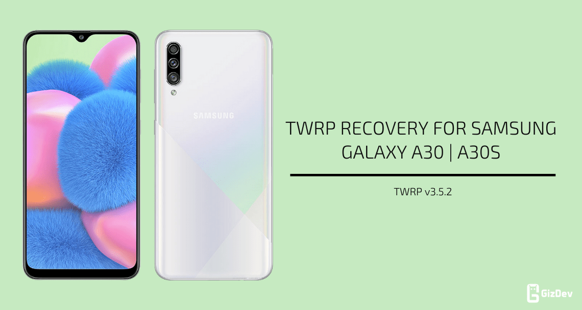 TWRP Recovery For Galaxy A30 A30s