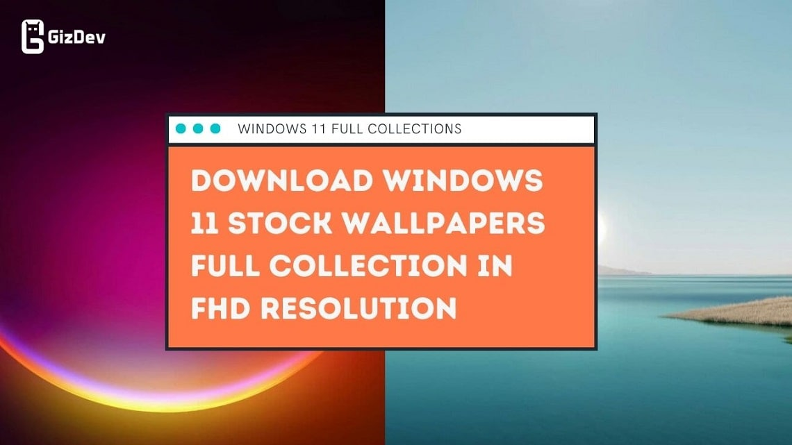 Download Windows 11 Stock Wallpapers Full Collection In FHD resolution