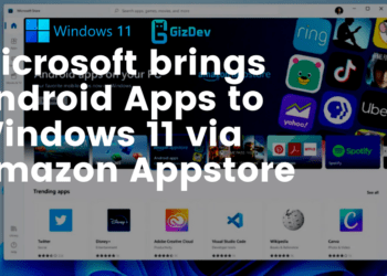 Microsoft brings Android Apps to Windows 11 via Amazon Appstore