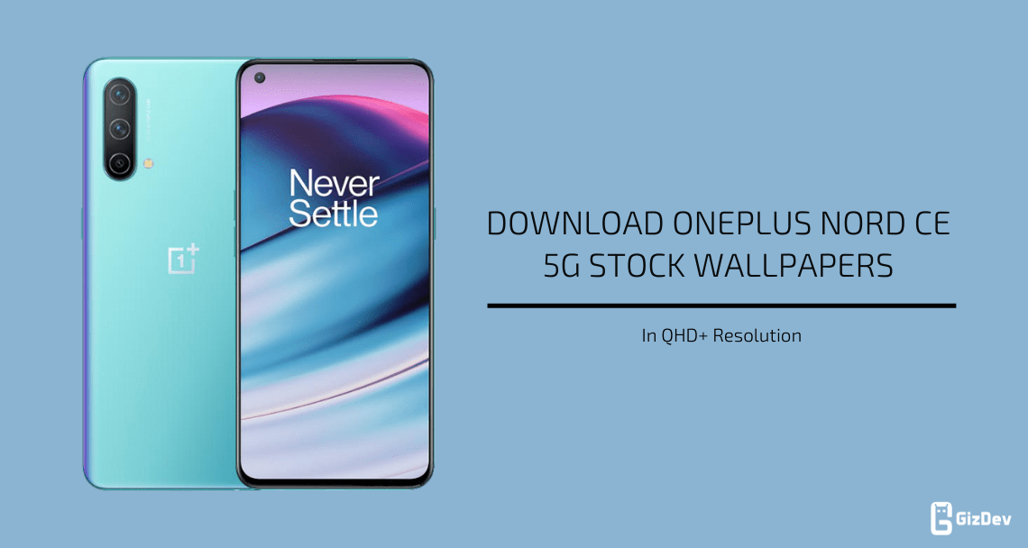 OnePlus Nord CE 5G Stock Wallpapers