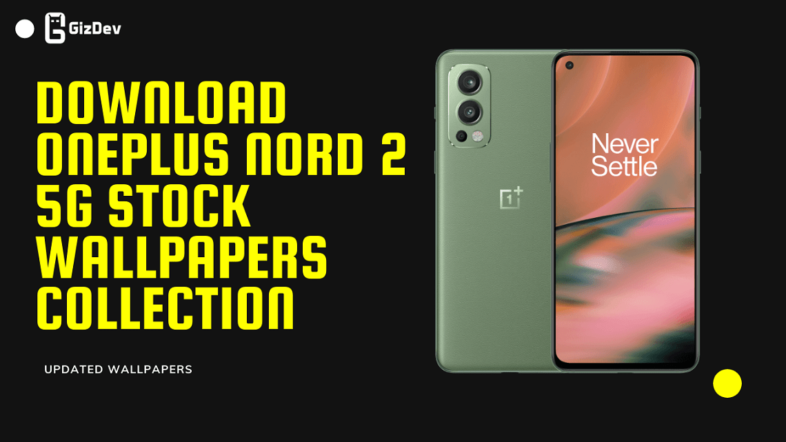 Download OnePlus Nord 2 5G Stock Wallpapers Collection
