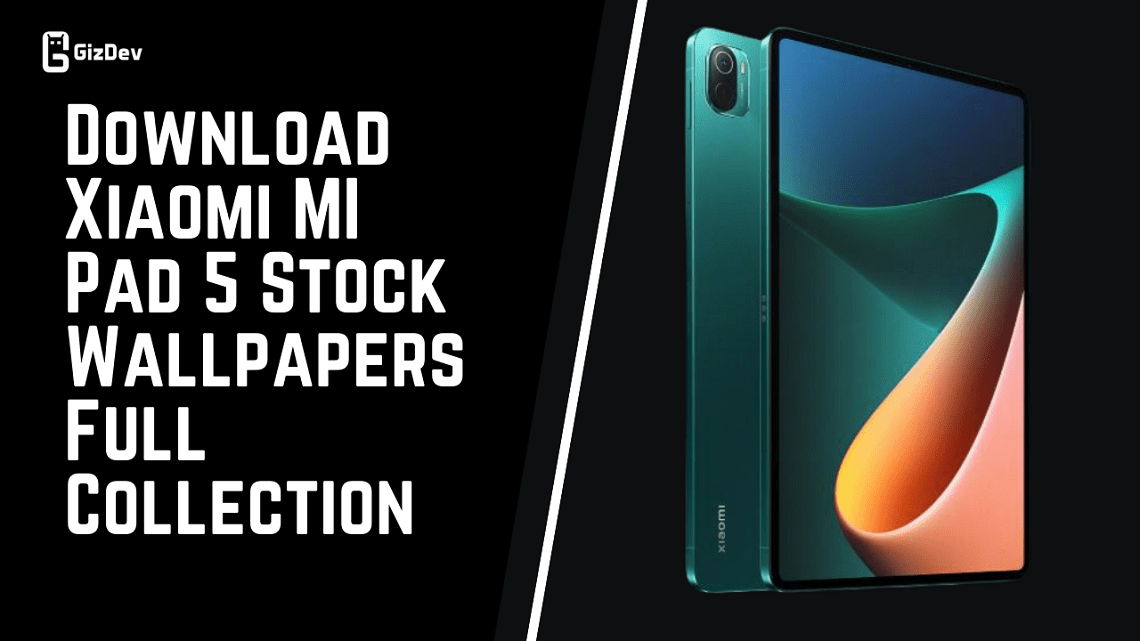 Download Xiaomi MI Pad 5 Stock Wallpapers Full Collection