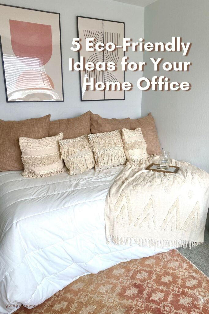 5 Eco-Friendly Ideas for your Home Office