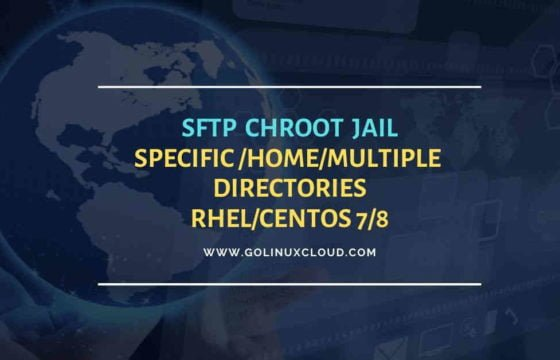 Linux sftp restrict user to specific directory | setup sftp chroot jail