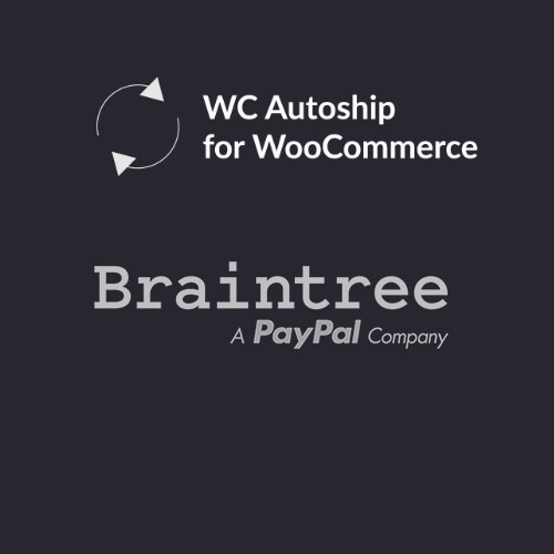 WooCommerce Autoship Braintree Payments