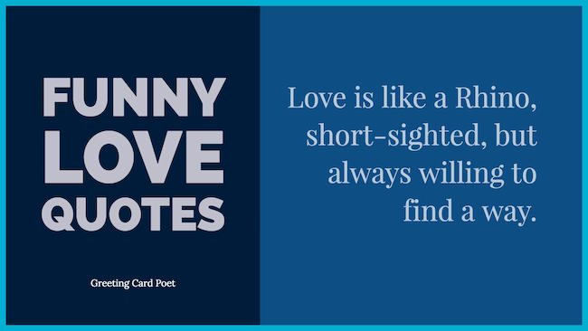 Funny Love Quotes And Romantic Sayings Greeting Card Poet