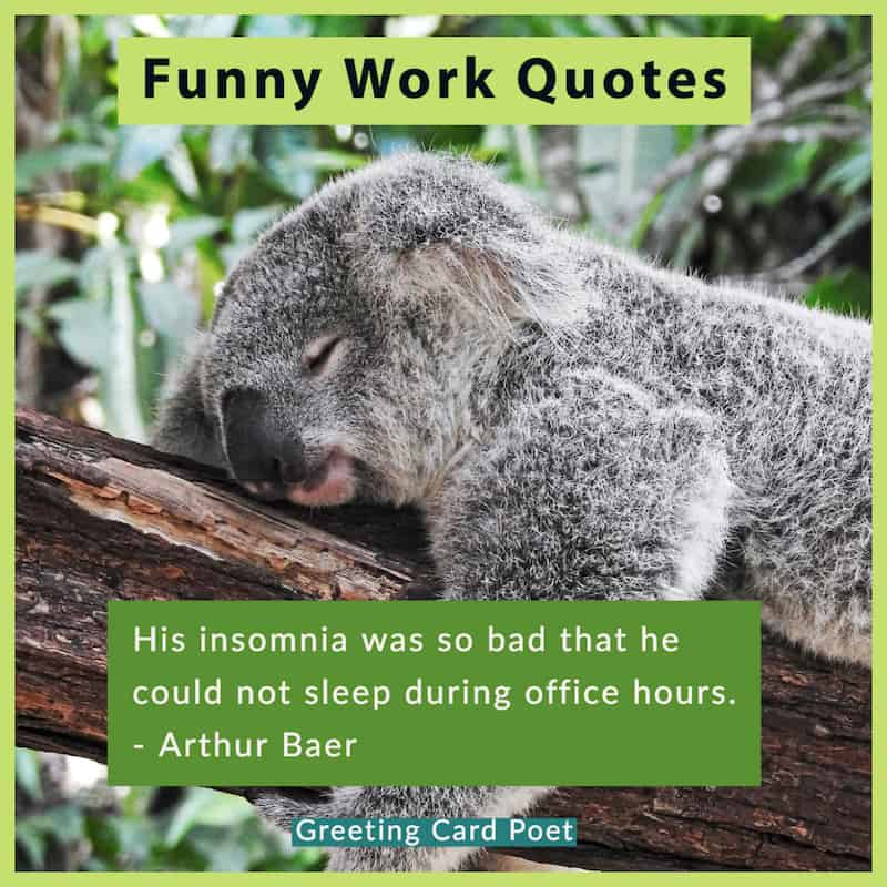 87 Funny Inspirational Work Quotes For Your Office Greeting Card Poet
