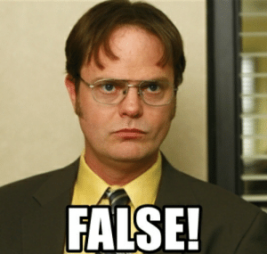 Dwight from the Office saying false meme