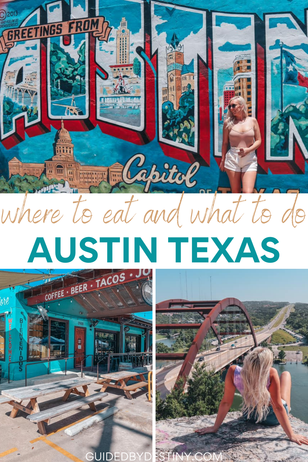 where to eat and what to do in Austin Texas