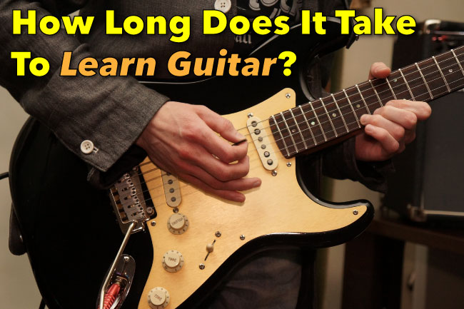 how long will it take to learn guitar