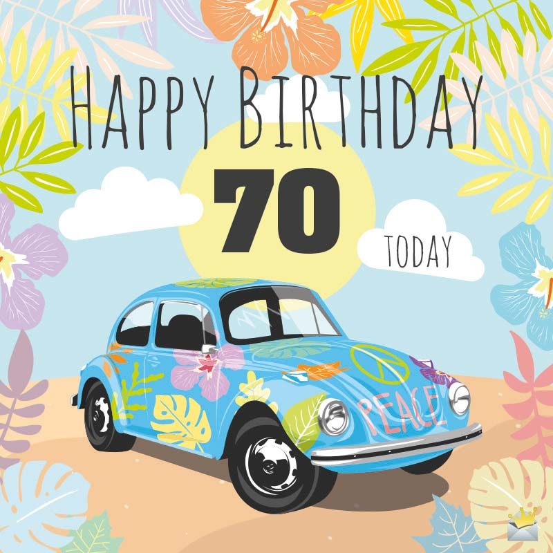 Happy 70th Birthday Inspirational Wishes For Them