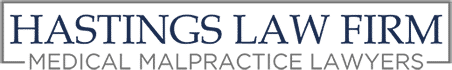 Hastings Law Firm Medical Malpractice Lawyers Texas