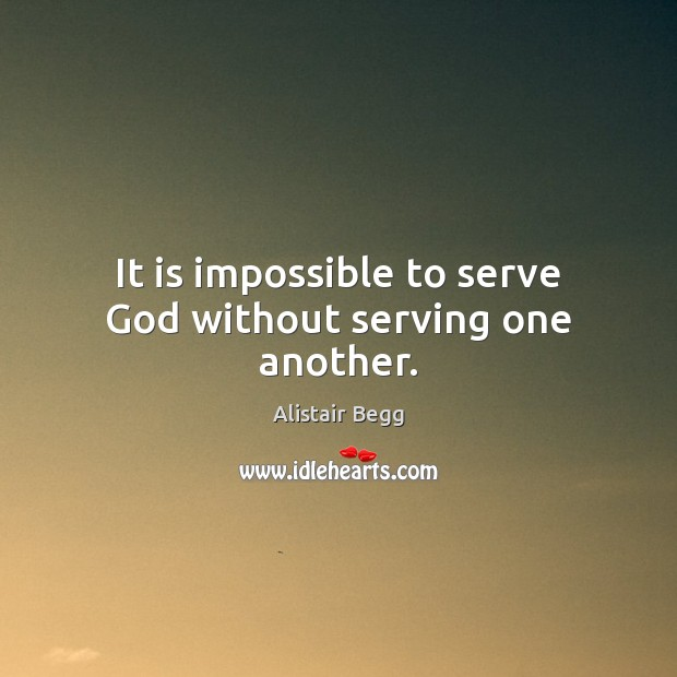 Serving God Quotes 5