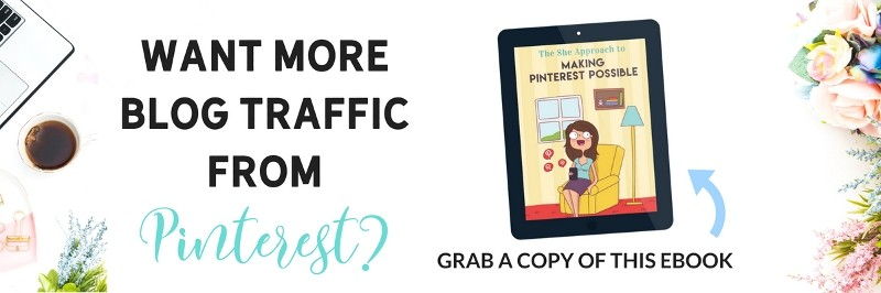 Want to get more traffic from Pinterest? Get this eBook Making Pinterest Possible by The She Approach